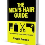 Cover for the men's hair guide to hair care and grooming
